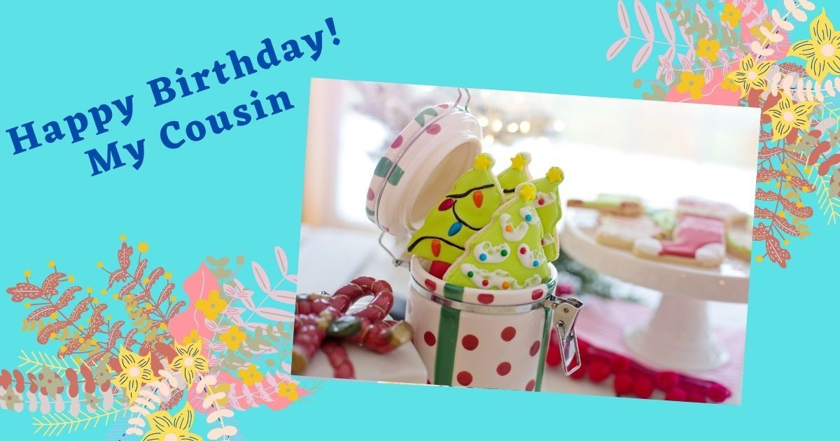 happy birthday cousin messages